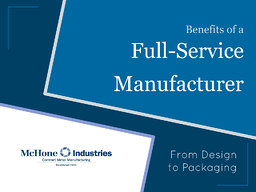 McHone Industries | Full Service Manufacturer